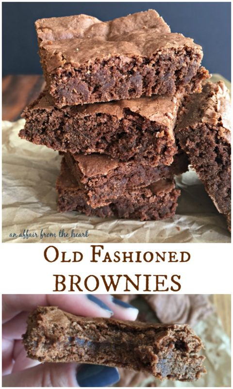 Old Fashioned Brownies - An Affair from the Heart