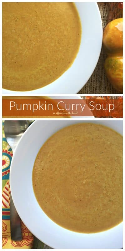 Pumpkin Curry Soup - An Affair from the Heart