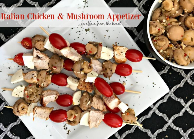 Italian Chicken & Mushroom Appetizer on a white plate with text of the same.