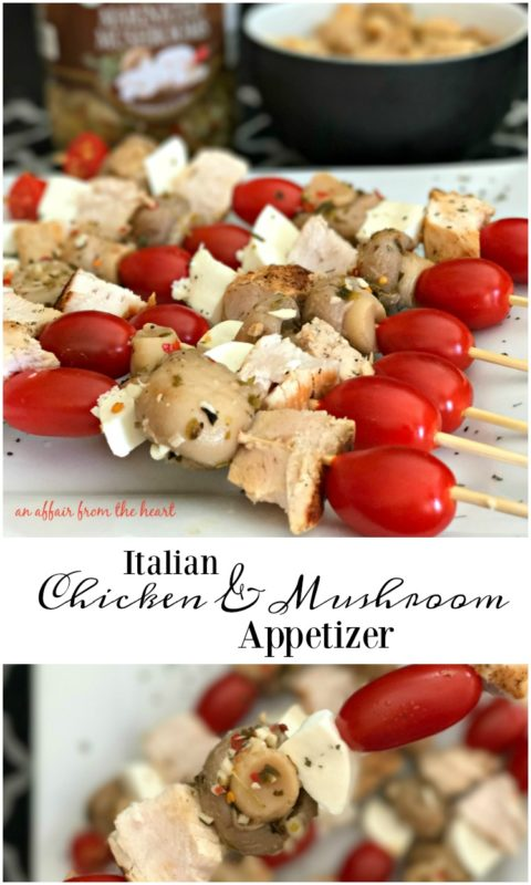 Italian Chicken & Mushroom Appetizer - An Affair from the Heart