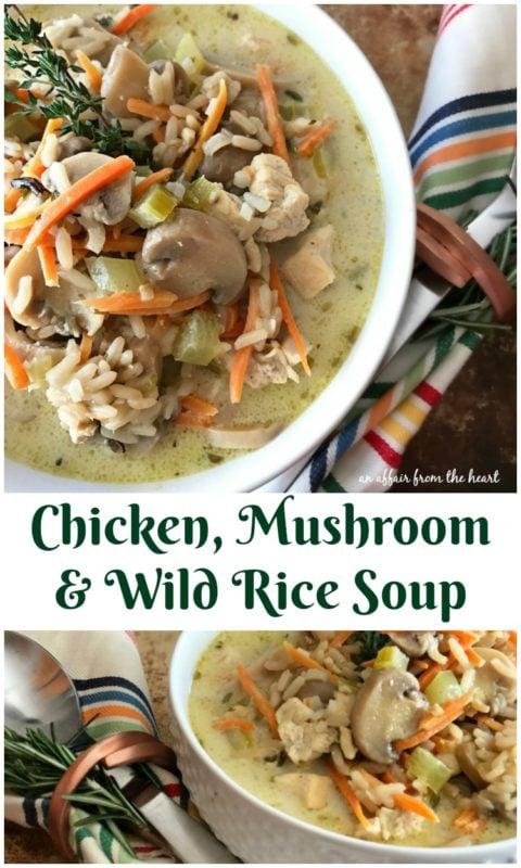 Chicken, Mushroom & Wild Rice Soup - An Affair from the Heart