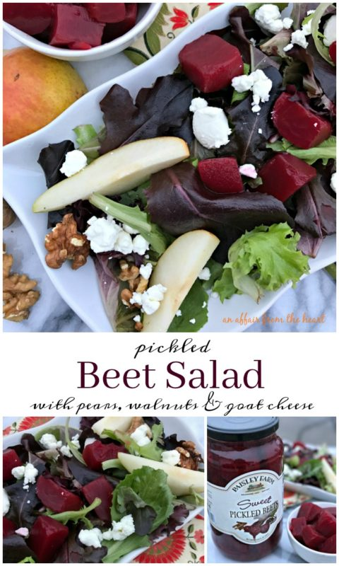 Pickled Beet Salad with Pears, Walnuts & Goat Cheese -- An Affair from the Heart