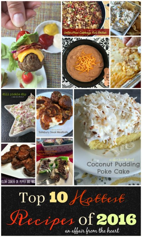 Top 10 Hottest Recipes of 2016 on An Affair from the Heart