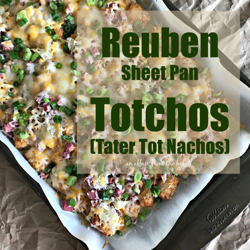 Reuben Sheet Pan Totchos (Tater Tot Nachos)