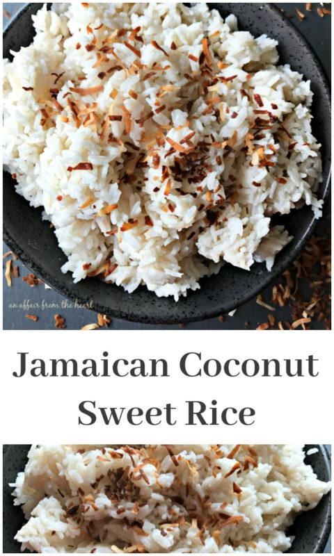 Jamaican Coconut Sweet Rice - An Affair from the Heart