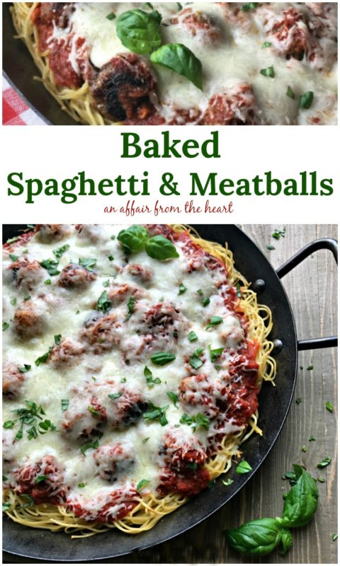 Baked Spaghetti and Meatballs | An Affair from the Heart