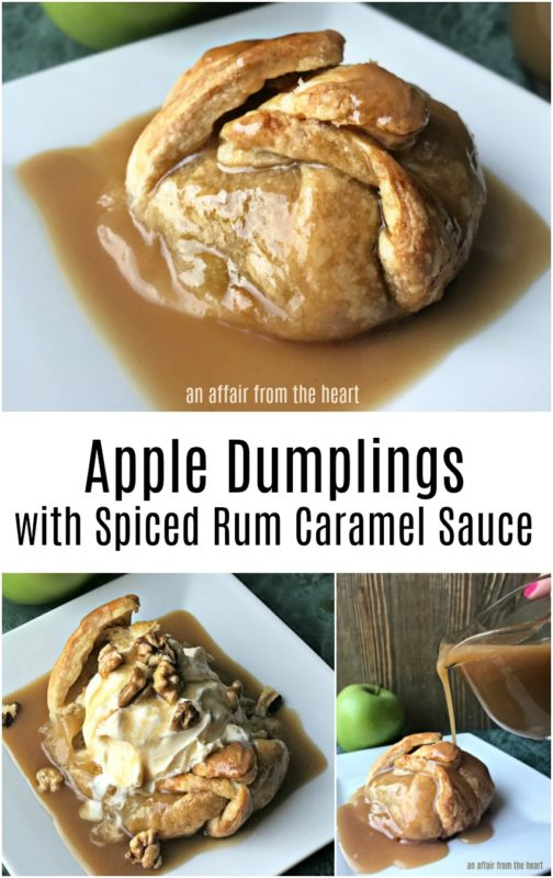 Apple Dumplings with Spiced Rum Caramel Sauce - An Affair from the Heart