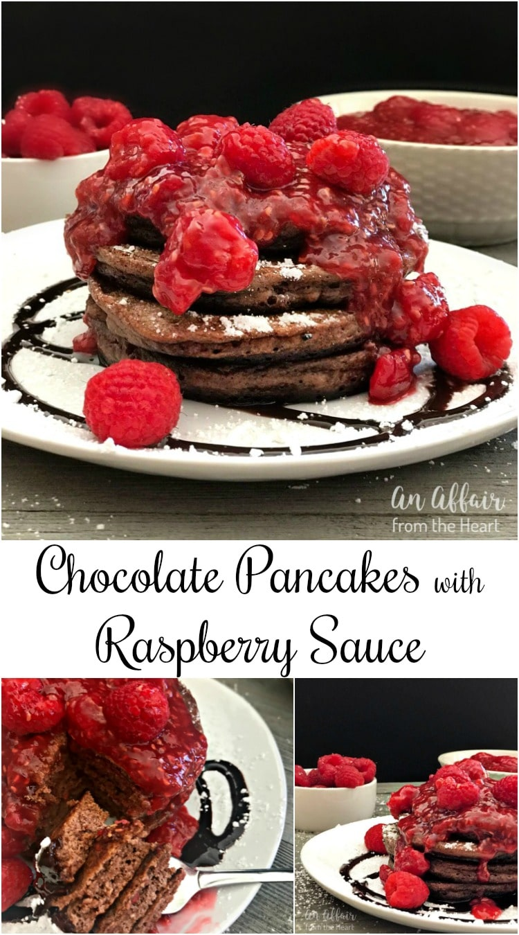 Chocolate Pancakes with Raspberry Sauce - An Affair from the Heart