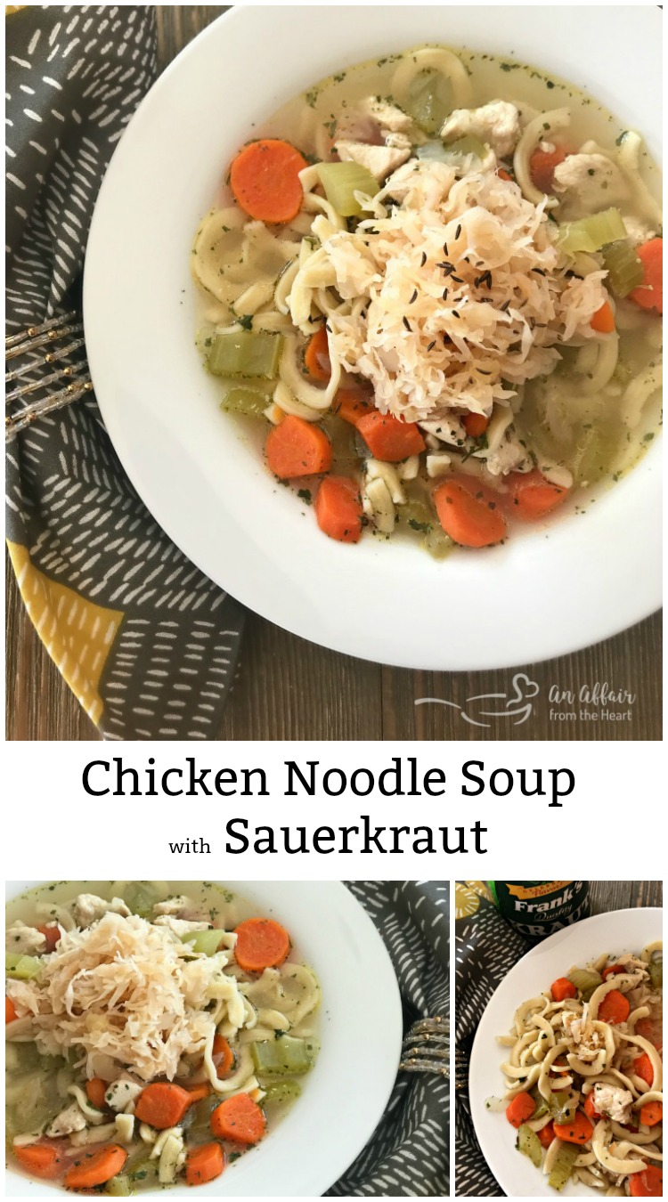 Chicken Noodle Soup with Sauerkraut - An Affair from the Heart