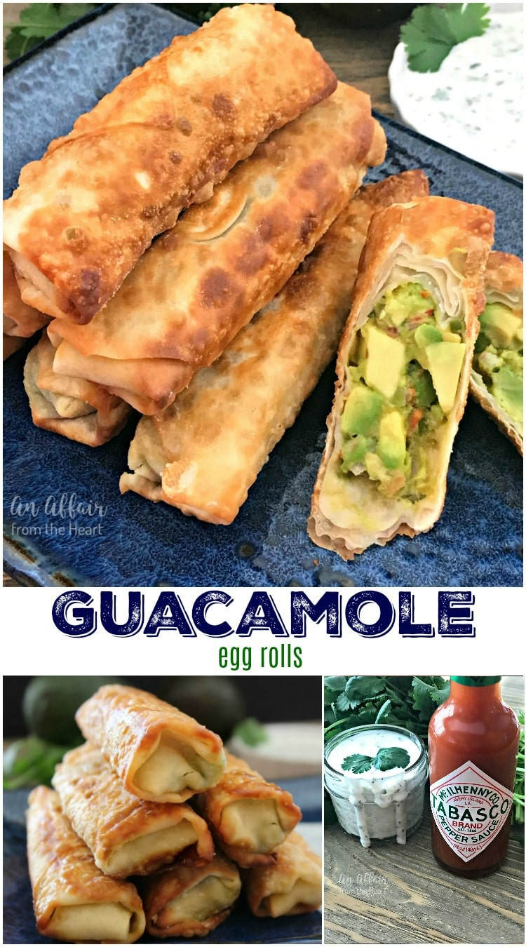 Guacamole Egg Rolls - An Affair from the Heart