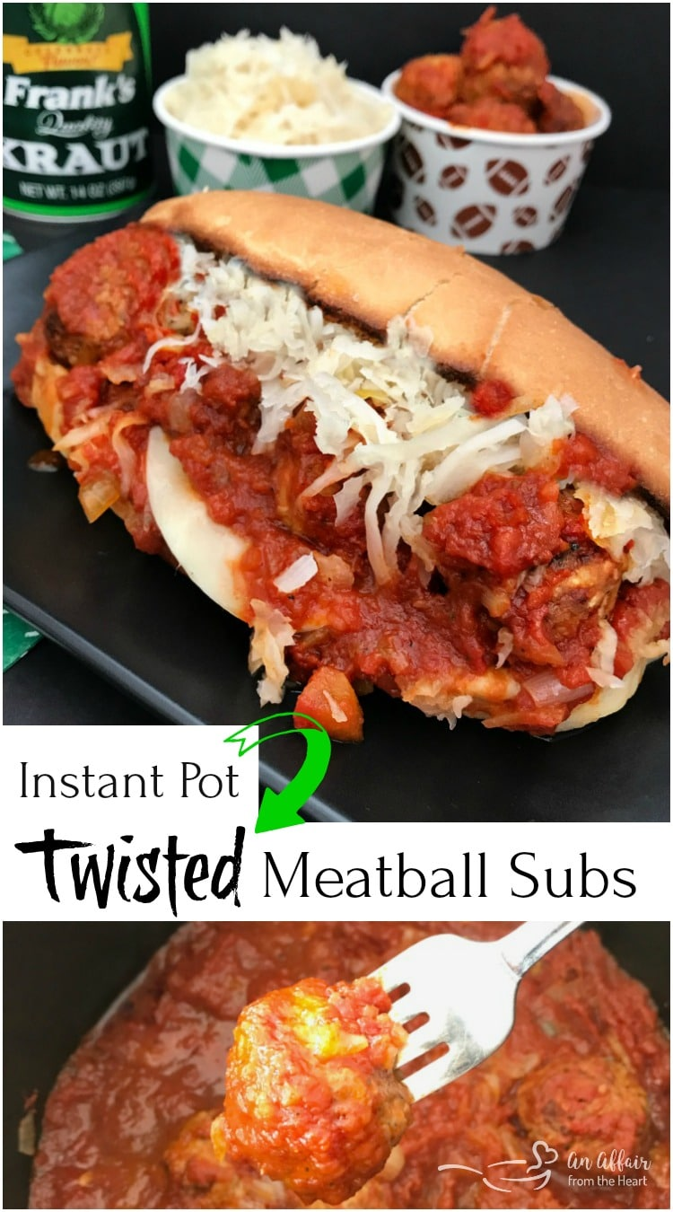 Instant Pot Twisted Meatball Subs - An Affair from the Heart