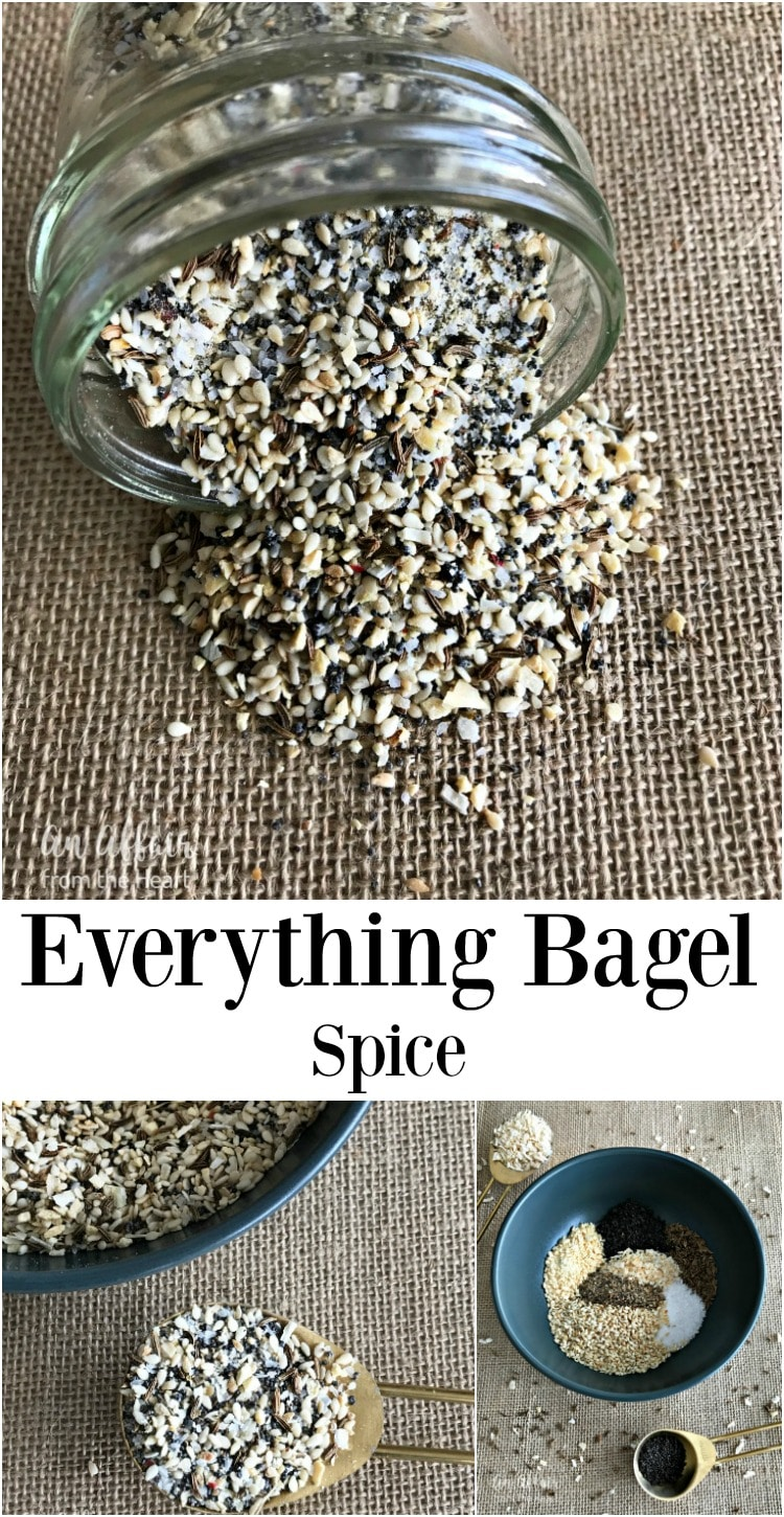 Everything Bagel Spice - An Affair from the Heart --Love everything bagels  Make the spice, use it on breads, on homemade bagels and even to make dips!! You won't go without it in your pantry again!