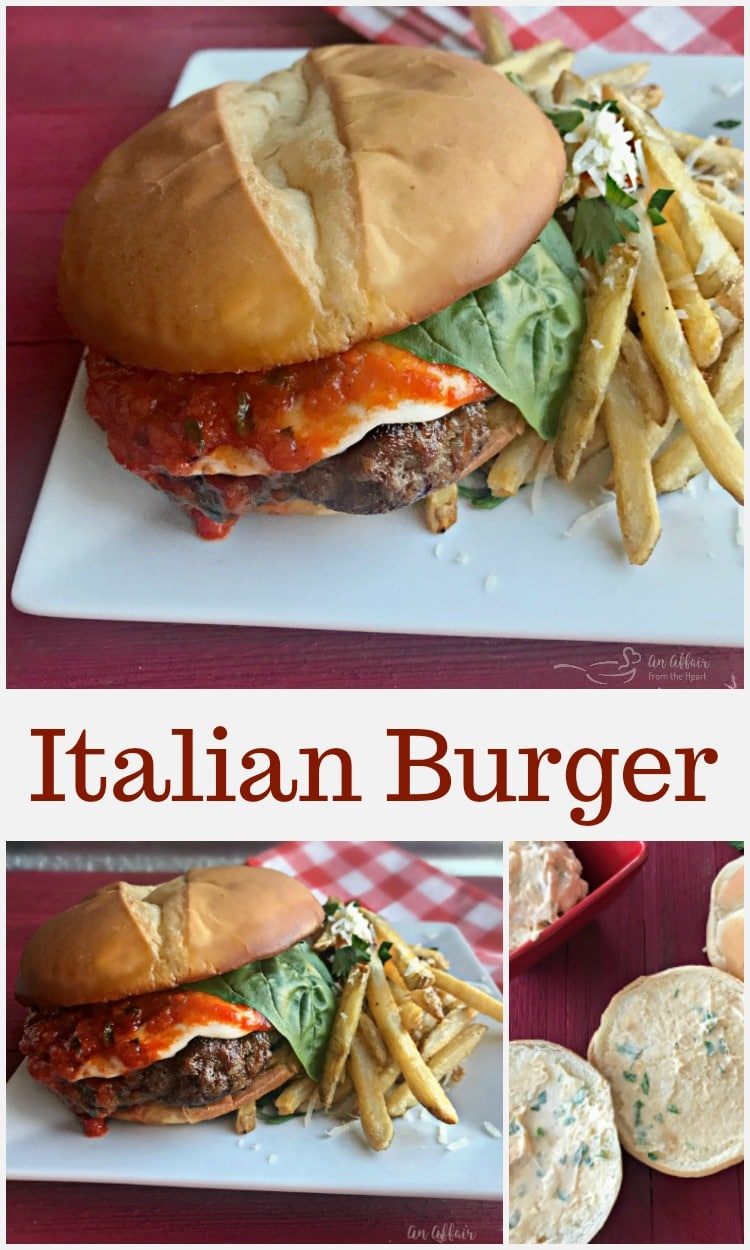 Italian Burger - An Affair from the Heart -Italian Sausage and Lean Ground Beef, grilled to perfection and topped with fresh mozzarella cheese, marinara and fresh basil served up on a garlic bread bun!