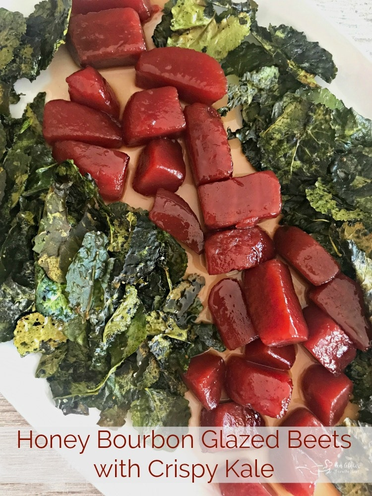 Honey Bourbon Glazed Beets with Crispy Kale from An Affair from the Heart
