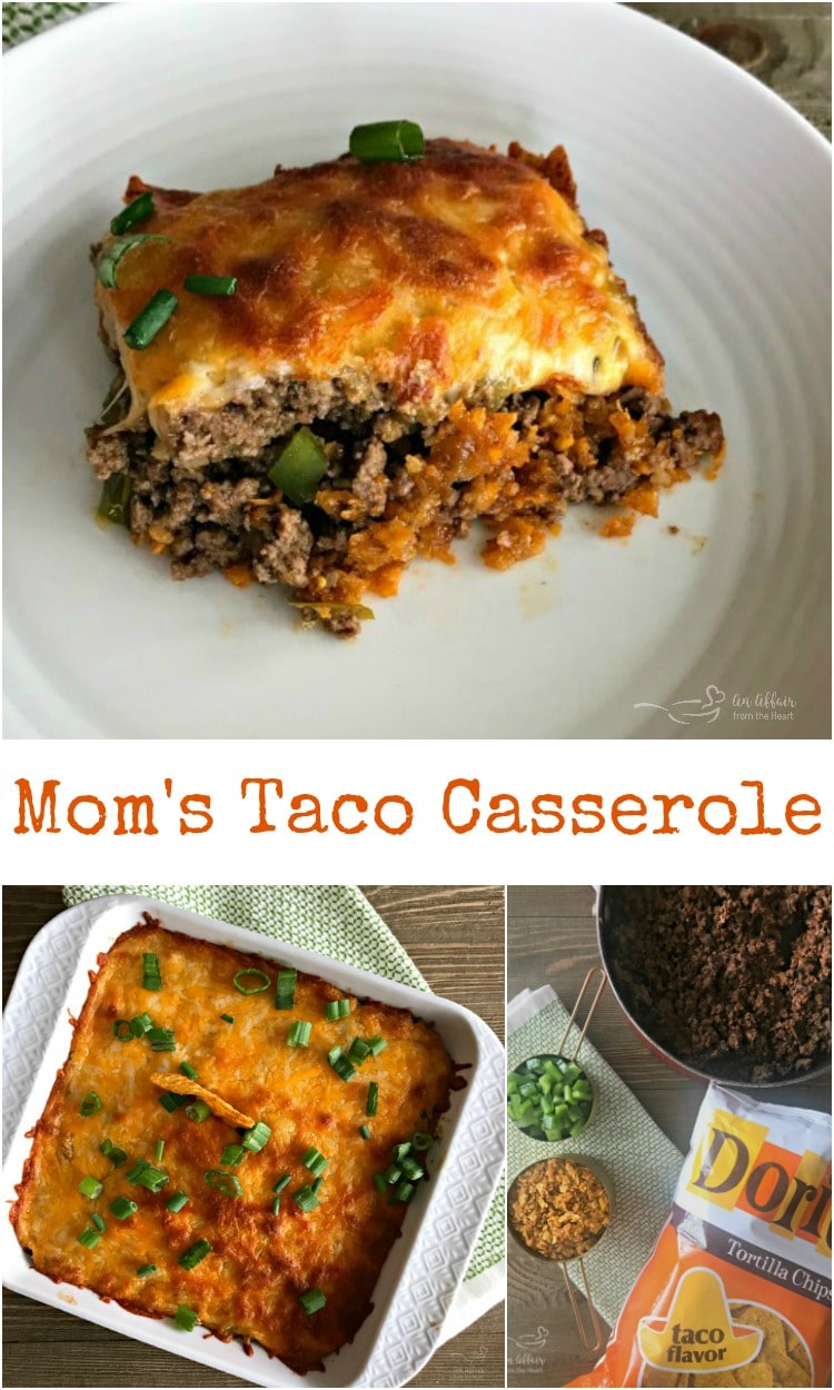 Mom's Taco Casserole - An Affair from the Heart