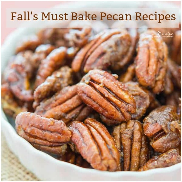 Fall's Must Bake Pecan Recipes