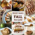 Must Bake FALL Recipes - An Affair form the Heart