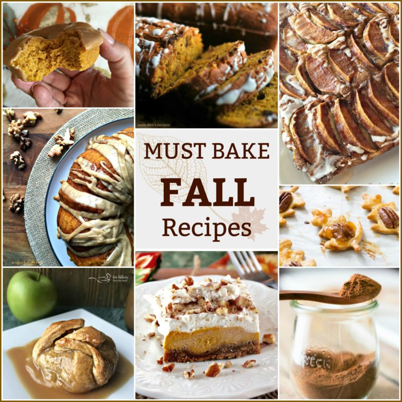 Must Bake FALL Recipes - An Affair form the Heart