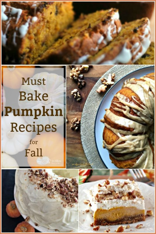 Must Bake Pumpkin Recipes for Fall - An Affair from the Heart