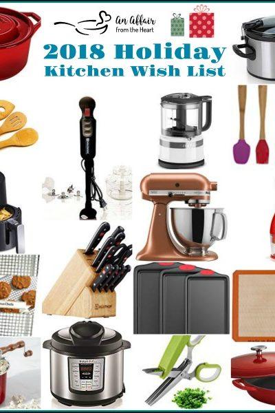 2018 Holiday Kitchen Wish List