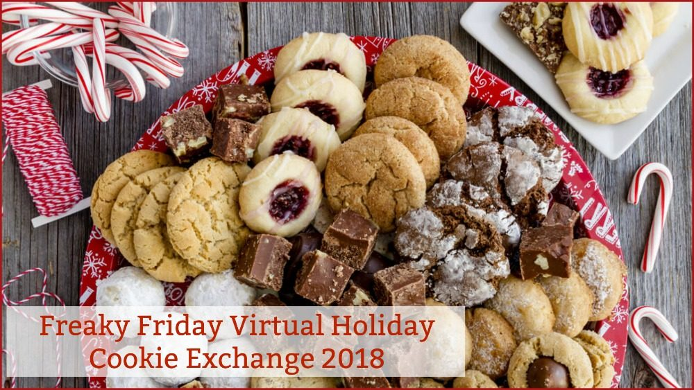 Freaky Friday Annual Virtual Holiday Cookie Exchange 2018