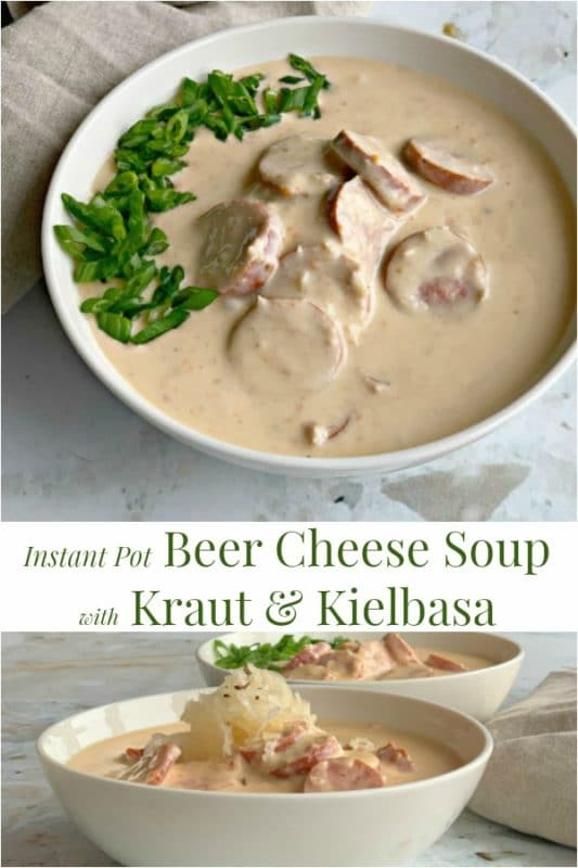 Instant Pot Beer Cheese Soup with Kraut & Kielbasa