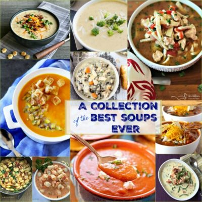 A collection of the Best Soups EVER