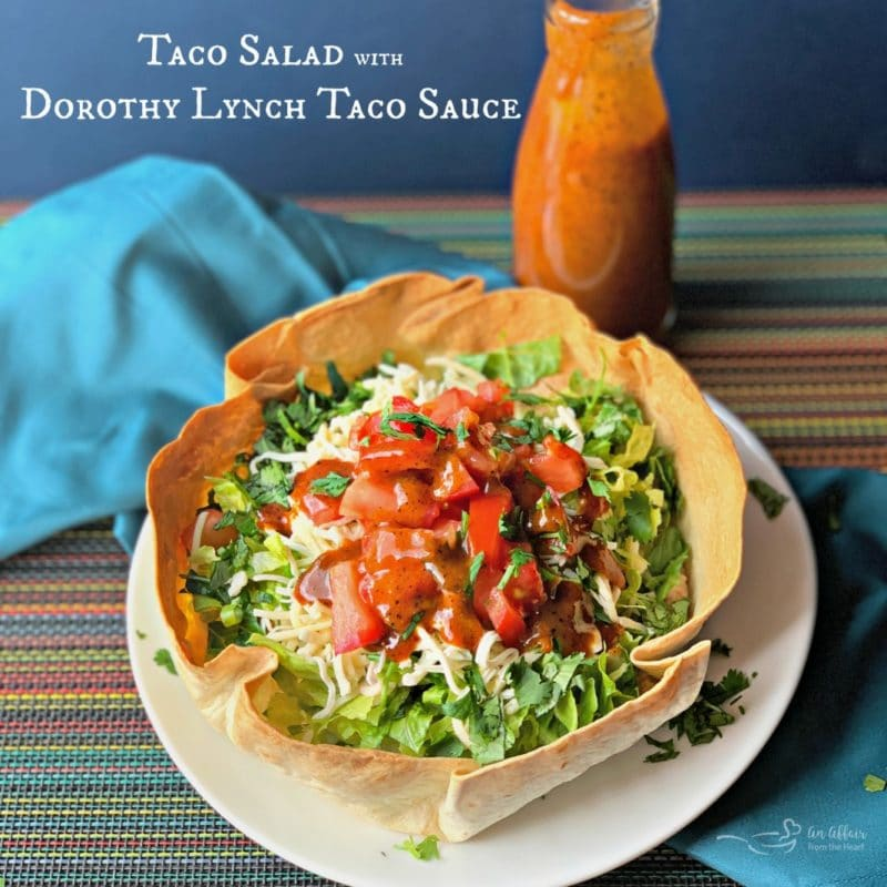 Taco Salad with Dorothy Lynch Taco Sauce