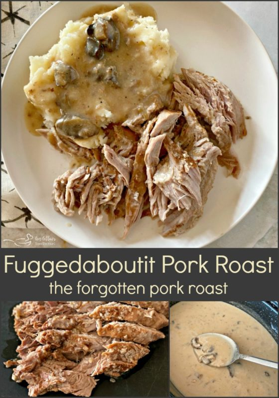 Fuggedaboutit Pork Roast - The Forgotten Pork Roast