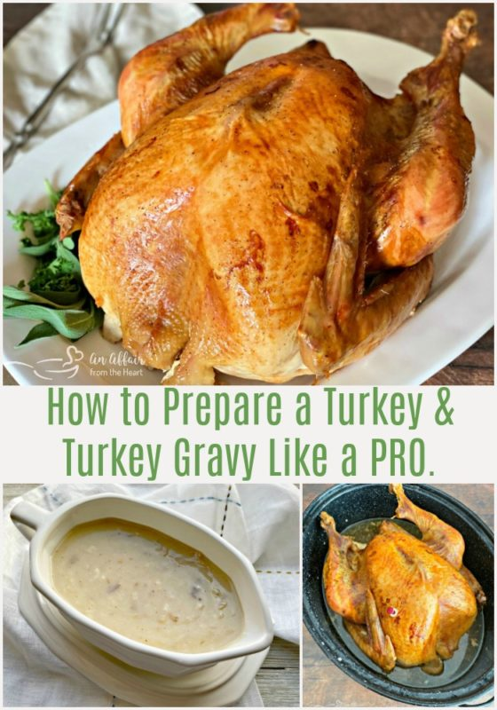 How to Prepare a Turkey & Turkey Gravy Like a Pro - An Affair from the Heart