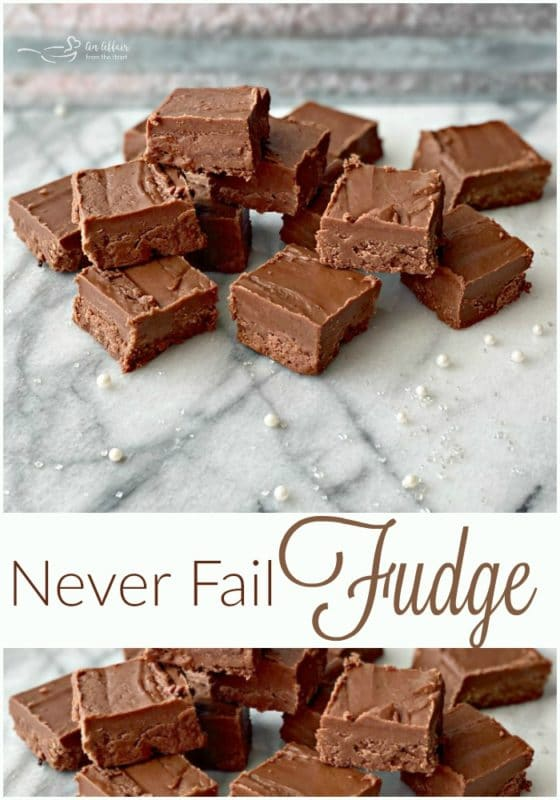 Never Fail Fudge - an affair from the heart