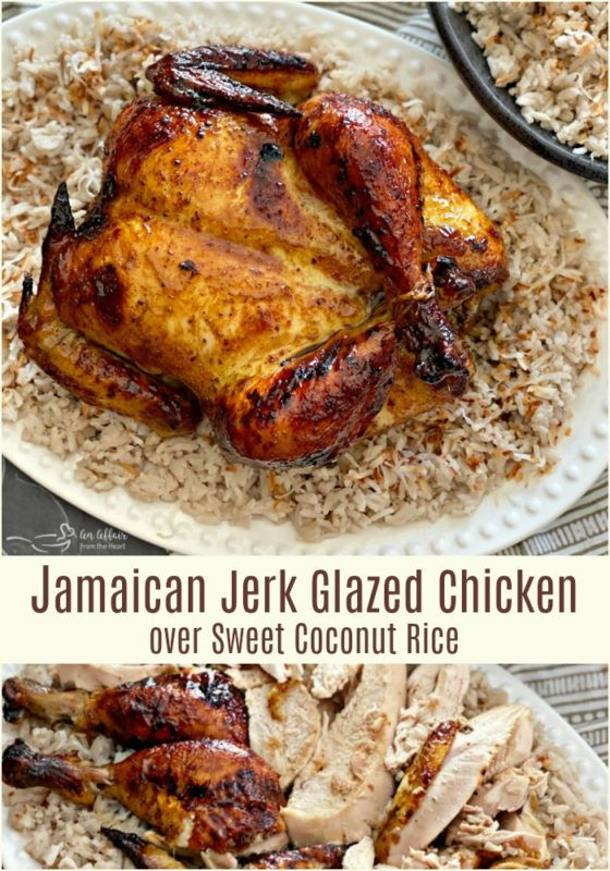 Jamaican Jerk Glazed Chicken over Sweet Coconut Rice - An Affair from the Heart