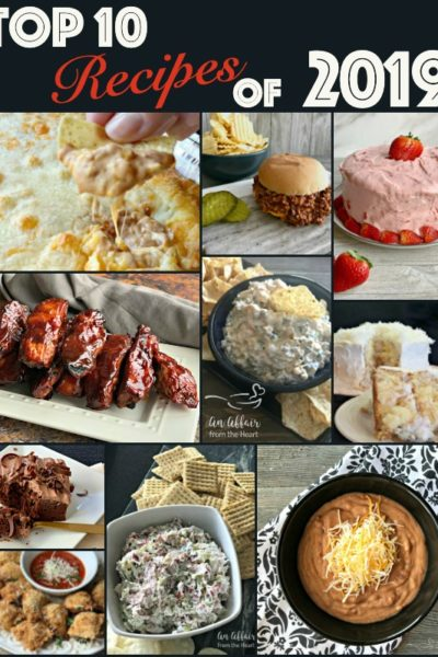 The Top 10 Recipes of 2019 from An Affair from the Heart