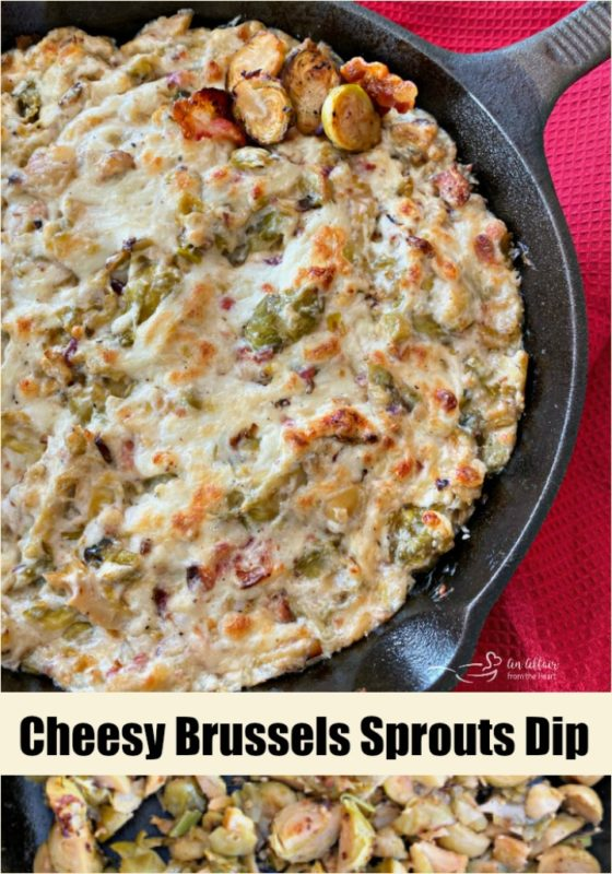 Cheesy Brussels Sprouts Dip - An Affair from the Heart