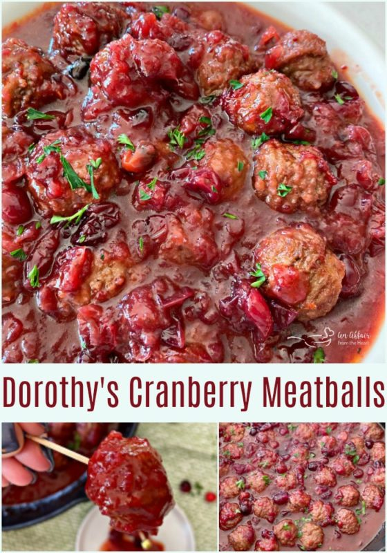 Dorothy's Cranberry Meatballs - An Affair from the Heart