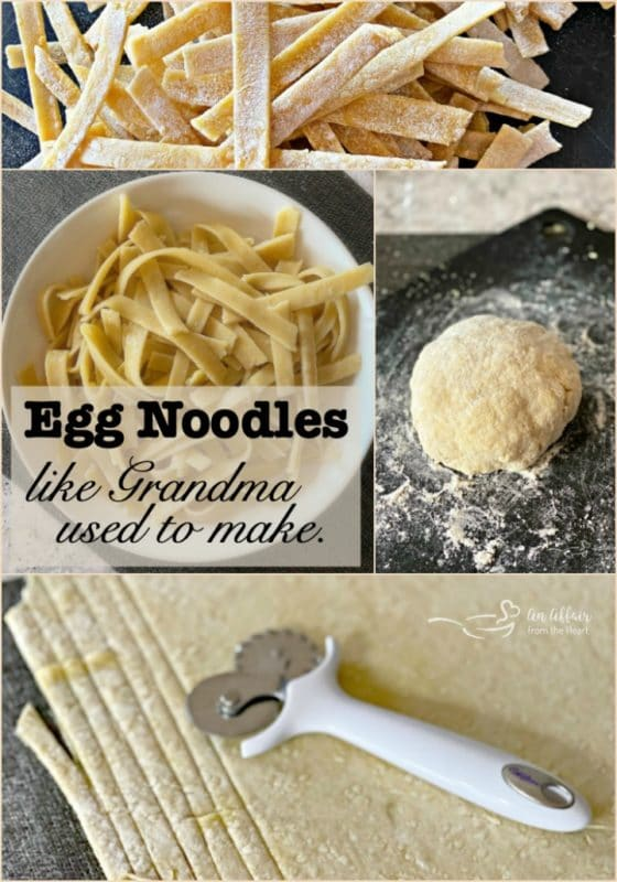 Egg Noodles Like Grandma Used to Make - An Affair from the Heart