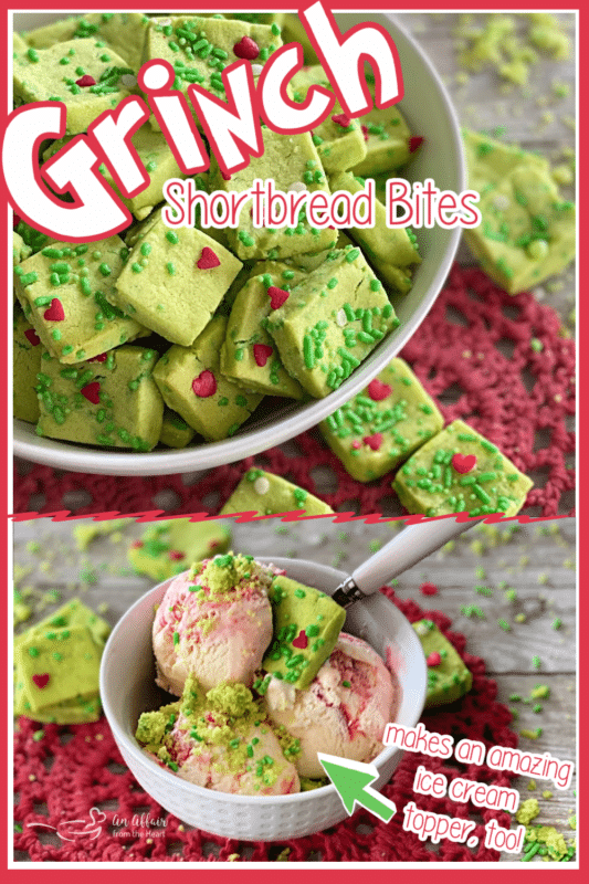 GRINCH Shortbread- An Affair from the Heart pinterest image