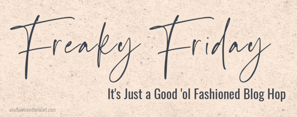 Freaky Friday text it's just as good ol' fashioned blog hop